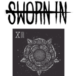 Sworn In's Debut Album The Death Card Now Available For Pre-Order On The iTunes Store