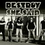 Interview – Gary 'Youngy' Young, DESTROY SHE SAID – July 2013