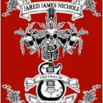 JARED JAMES NICHOLS Releases First Studio EP 'OLD GLORY & THE WILD REVIVAL' Today, July 23; EP Streaming Now On Musicradar.com; Tour Kicks Off Friday
