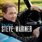 Steve Wariner Unveils Cover Art and Song Lineup for New Album, IT AIN'T ALL BAD, to be Released on Sept. 10