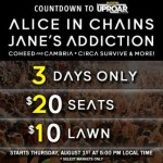 Countdown To Rockstar Energy UPROAR Festival With Alice In Chains, Jane's Addiction & More: 3 Days Only…$20 Dollar Seats, $10 Lawn Tickets