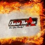 CHASE THE ACE – Are You Ready?