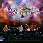 CD REVIEW: FLYING COLORS – Live In Europe