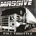 MASSIVE – Full Throttle