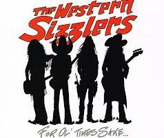 THE WESTERN SIZZLERS – For Ol' Times Sake