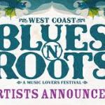 West Coast Blues 'n' Roots Festival first round of artists announced!