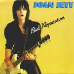 Shane's Music Challenge: JOAN JETT – 1980 – Bad Reputation