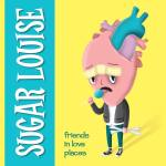 Sugar Louise release Hollywood Dreams video from Friends In Love Places
