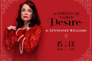 THEATRE REVIEW: A STREETCAR NAMED DESIRE