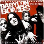 Shane's Music Challenge: BABYLON BOMBS – 2006 – Doin' You Nasty
