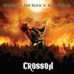 CD REVIEW: CROSSON – Spreading The Rock n' Roll Disease EP
