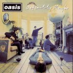 Shane's Music Challenge: OASIS – 1994 – Definitely Maybe
