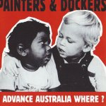Shane's Music Challenge: PAINTERS & DOCKERS – 1998 – Advance Australia Where? EP