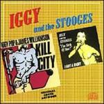 Shane's Music Challenge: IGGY POP & JAMES WILLIAMSON – Kill City