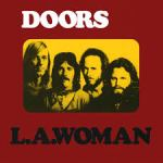 Shane's Music Challenge: THE DOORS – 1971 – L.A. Woman