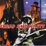 Shane's Rock Challenge: CHEAP AND NASTY – 1991 – Beautiful Disaster