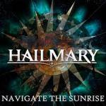 CD REVIEW: HAILMARY – Navigate The Sunrise EP