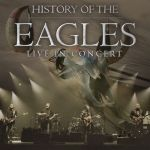 EAGLES – THE HISTORY OF THE EAGLES TOUR – AUSTRALIA & NEW ZEALAND FEB/MARCH 2015