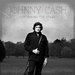 CD REVIEW: Johnny Cash – Out Among the Stars