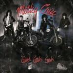 Shane's Rock Challenge: MOTLEY CRUE – 1987 – Girls Girls Girls