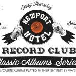 Your favourite albums played in their entirety by WA's finest – THE NEWPORT HOTEL RECORD CLUB present their CLASSIC ALBUMS SERIES