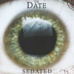 CD REVIEW: THE DATE – Sedated
