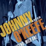 BOOK REVIEW: Johnny O'Keefe: Rocker, Legend, Wild One