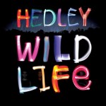 CD REVIEW: HEDLEY – Wild Life