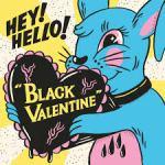 Shane's Rock Challenge: HEY!HELLO! – 2012 – Black Valentine [CD single]