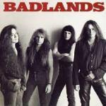 Shane's Rock Challenge: BADLANDS – 1989 – Badlands