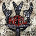 Shane's Rock Challenge: KEEL – 2010 – Streets Of Rock n' Roll