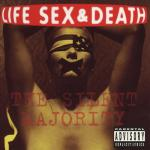 Shane's Rock Challenge: LIFE SEX & DEATH – 1992 – The Silent Majority