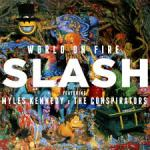 Win copies of SLASH's new album WORLD ON FIRE with Myles Kennedy and The Conspirators!