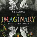BOOK REVIEW: The Imaginary by A.F. Harrold, Illustrated by Emily Gravett