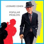 CD REVIEW: LEONARD COHEN – Popular Problems