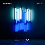 CD REVIEW: PENTATONIX – PTX, Vol. III