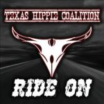CD REVIEW: TEXAS HIPPIE COALITION – Ride On