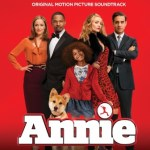 CD REVIEW: ANNIE – Original Motion Picture Soundtrack