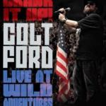 DVD REVIEW: COLT FORD – Crank It Up! Live At Wild Adventures