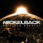 CD REVIEW: NICKELBACK – No Fixed Address