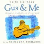 BOOK REVIEW: Gus & Me by Keith Richards & Theodora Richards