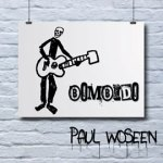 CD REVIEW: PAUL WOSEEN – Bombido