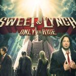 CD REVIEW: SWEET & LYNCH – Only To Rise