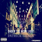 CD REVIEW: PATRICK SIEBEN – Under The Neon Light