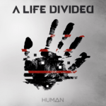 CD REVIEW: A LIFE DIVIDED – Human