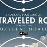 "NEWS: THOUSAND FOOT KRUTCH TAKES ""UNTRAVELED ROAD"" TO CHART-TOPPING SUCCESS"