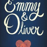 BOOK REVIEW: Emmy & Oliver by Robin Benway