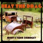 CD REVIEW: BEAT THE DRAG – What's Your Damage?