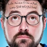 BOOK REVIEW: Kevin Smith – Tough Shit: Life Advice from a Fat, Lazy Slob Who Did Good (2012)
