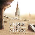 CD REVIEW: Under the Abyss – A Future to Behold